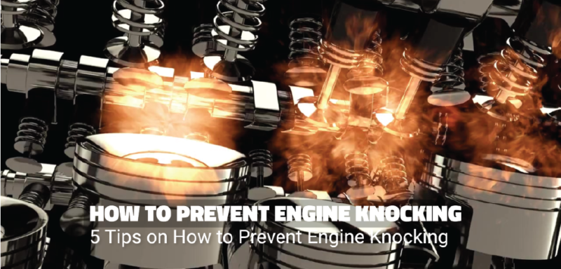 How to Prevent Engine Knocking